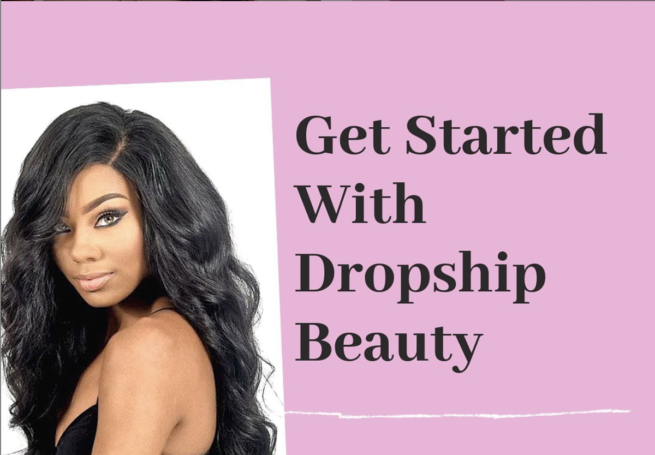dropship beauty app intro
